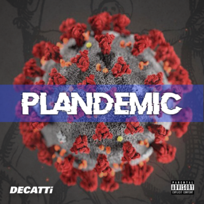 https://decatti.com/wp-content/uploads/2020/04/DECATTi-songs-plandemic-artcover-e1588222435297.png